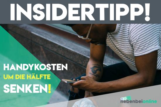 Handykosten senken – Insidertipp halbiert Telefonkosten um die Hälfte!