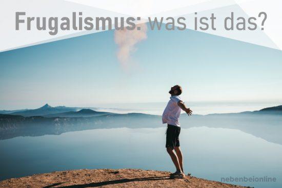 Frugalismus – was ist das?