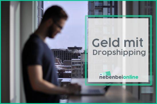 Geld verdienen mit Dropshipping – wie Profis mit dem Handel von Waren Millionen verdienen!