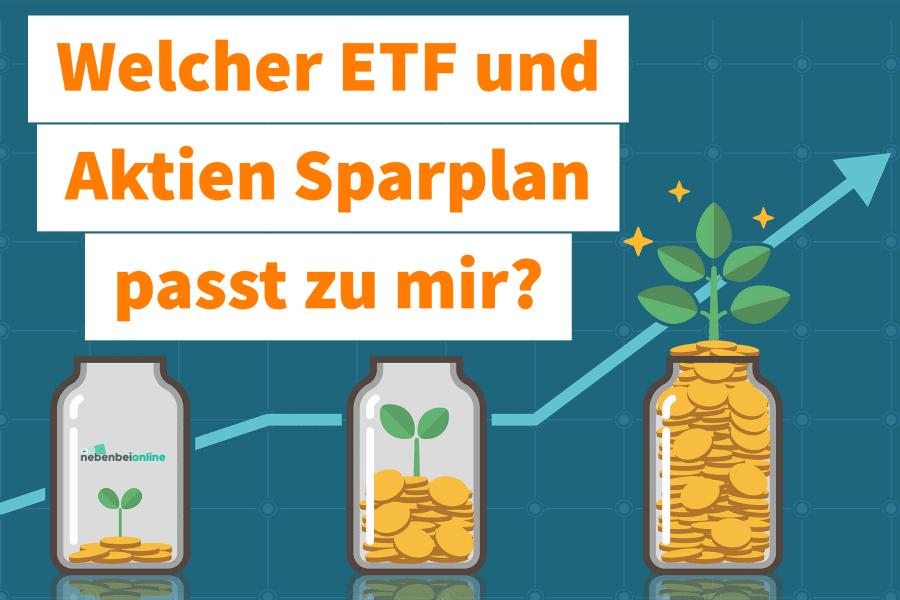 Welcher ETF und Aktien Sparplan passt zu mir?