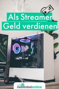 Als Streamer Geld verdienen