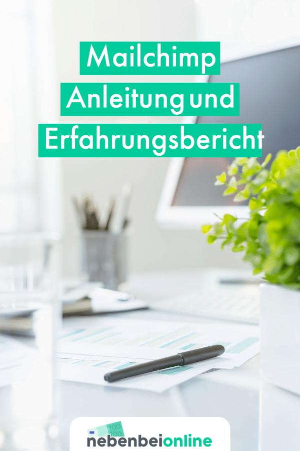 Mailchimp Anleitung und Erfahrungsbericht