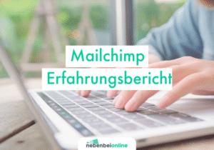 Mailchimp Erfahrungsbericht
